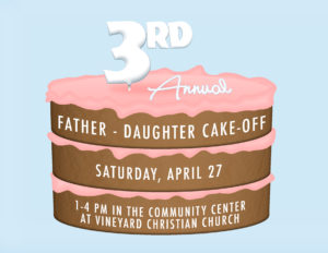 Ironman - Father-Daughter Cake-Off @ Vineyard Community Center