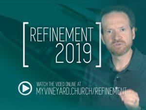 Refinement Review Q3 @ Vineyard Christian Church